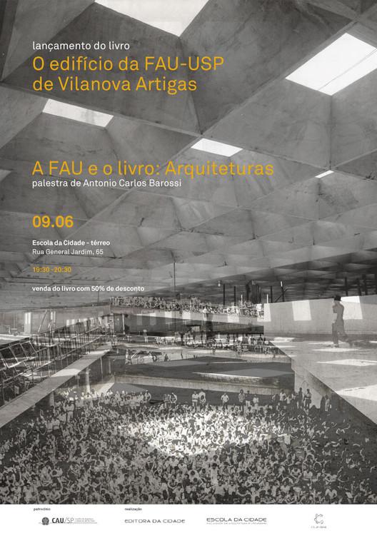 Editora da Cidade promove relançamento do livro 'O edifício da FAU-USP de Vilanova Artigas', de Antonio Carlos Barossi