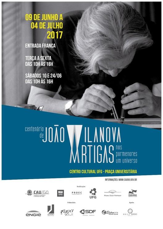 """Centenário de Vilanova Artigas - """"Nos pormenores um universo."""""""