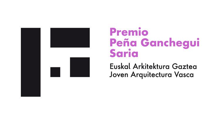 Premio Peña Ganchegui a la Joven Arquitectura Vasca