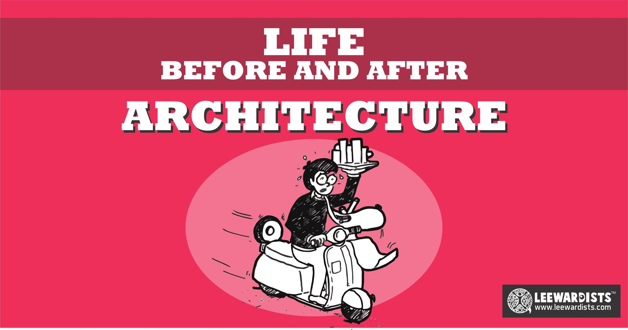 Life Before and After Architecture