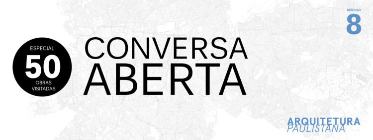 Especial 50: Conversa Aberta, Escpecial 50: Conversa Aberta. Realização: Arquitetura Paulistana. Cartaz: Isabella Ventura.