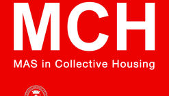 Postula al MCH: MAS in Collective Housing