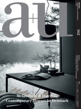 a+u 2017:07: Melancholy & Dwelling, Contemporary Houses in Denmark