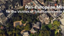 Open Call: Pan-Europian Memorial for the Victims of Totalitarianism in Brussels, Architectture Competition