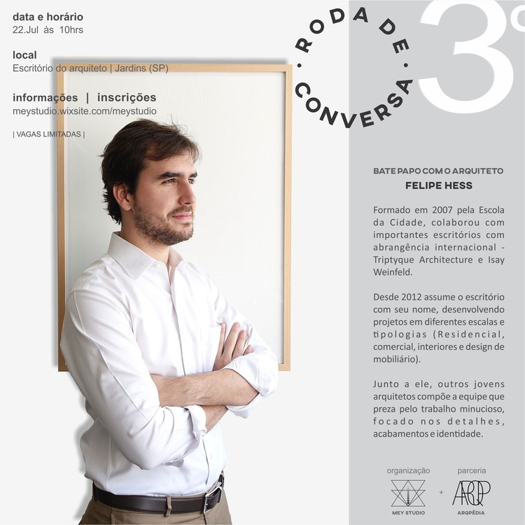 MEY Studio | Encontro Nº3 - Roda de conversa com o arquiteto Felipe Hess, Imagem divulgação | MEY Studio