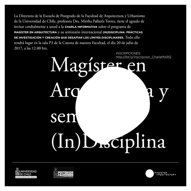Charla informativa del Magister en Arquitectura y el Seminario Internacional (In)disciplina