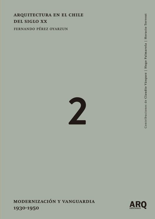 Lanzamiento del segundo tomo del libro 'Arquitectura en el Chile del Siglo XX', OtrosPerez