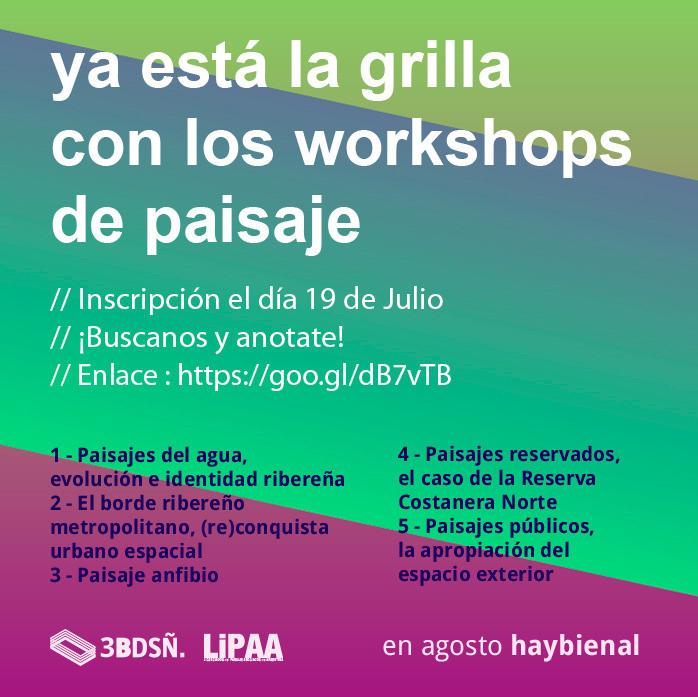 Workshops de planificación y diseño del paisaje en la Bienal Nacional de Diseño - UBA / Argentina, Manuel LIPAA