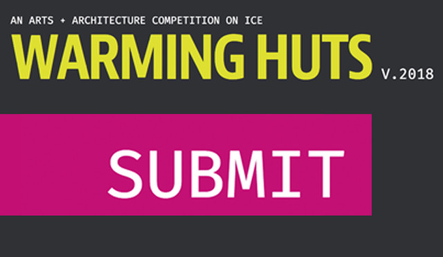 Warming Huts: An Arts + Architecture Competition on Ice, Warming Huts v.2018