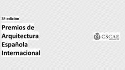 Convocan la tercera edición de los Premios de Arquitectura Española Internacional