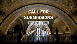 Call for Submissions: Detroit Design 139