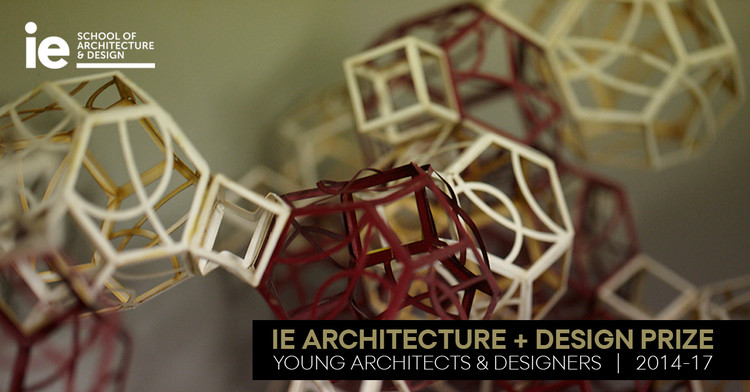 4° Edición de IE Architecture + Design Prize