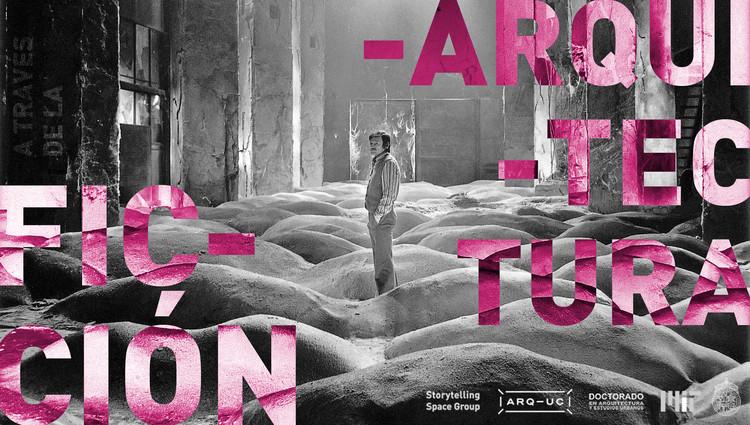Primer Simposio 'Arquitectura a través de la Ficción' en la UC