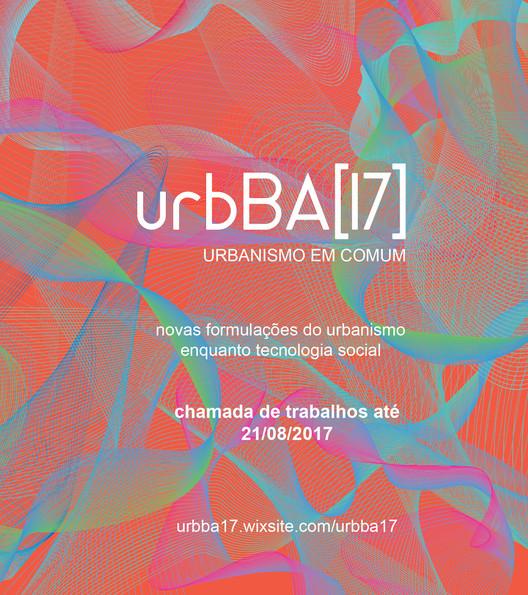 Seminário de Urbanismo da Bahia - urbBA [17], Seminário de Urbanismo da Bahia [17]