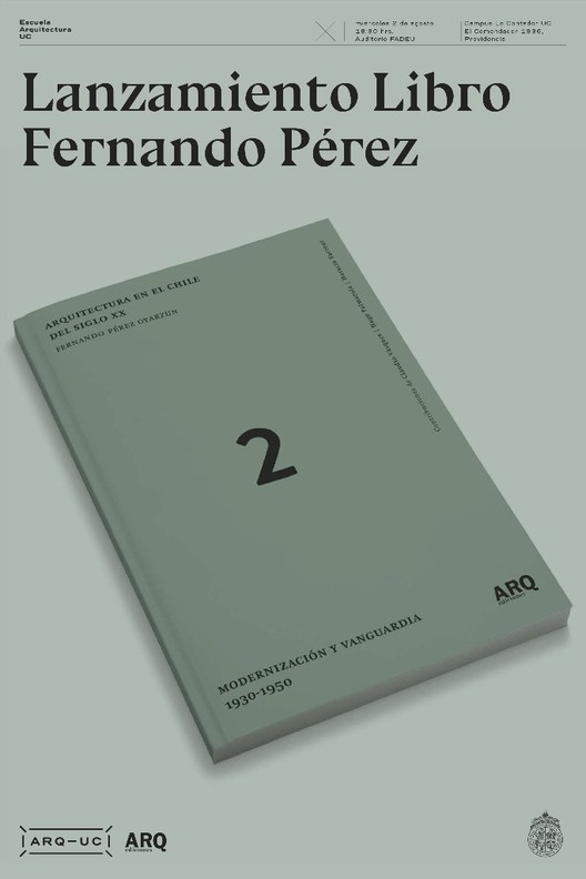 Lanzamiento 'Arquitectura en el Chile del Siglo XX.  Modernización y Vanguardia 1930-1950', otrospérez