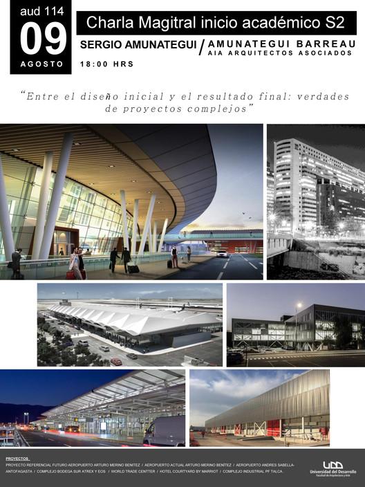 Charla Magistral Sergio Amunátegui: Entre el diseño inicial y el resultado final: verdades de proyectos complejos, Amunátegui Barreu Arquitectos Asociados