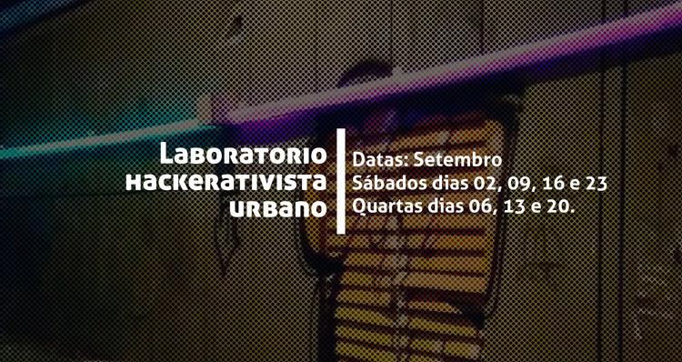 Laboratório Hackerativista Urbano #2