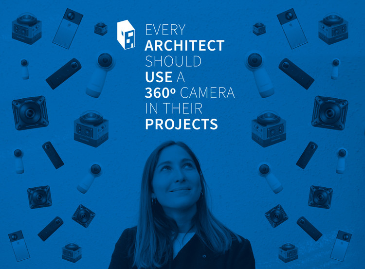 Why Every Architect Should Use a 360-Degree Camera to Capture Their Projects