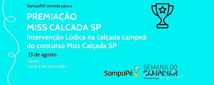 Premiação Miss Calçada SP, Premiação Miss Calçada SP