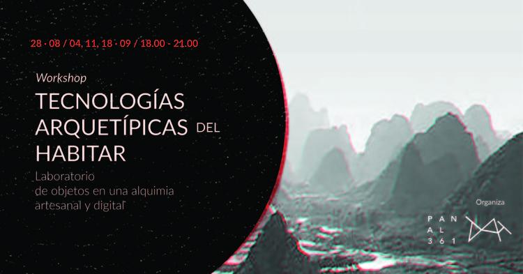 Taller Tecnologías Arquetípicas del Habitar, Buenos Aires / ¡Sorteamos un cupo!, Cortesía de (TAH) Tecnologías Arquetípicas del Habitar