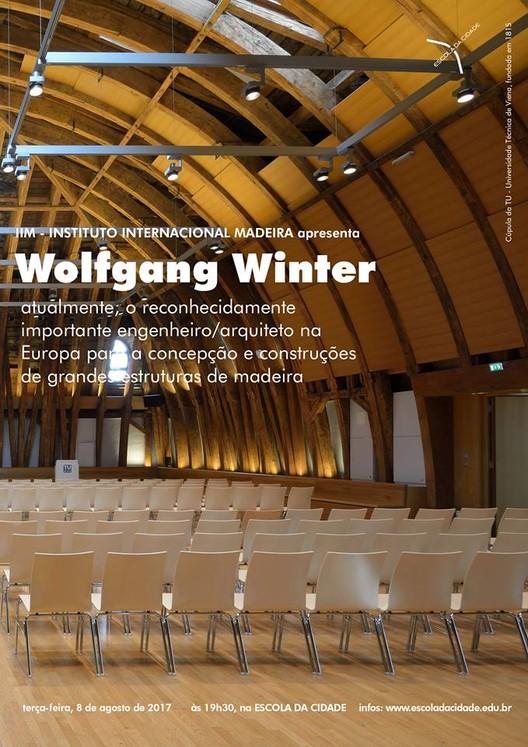 Palestra com Wolfgang Winter, principal engenheiro-arquiteto de estruturas leves da Europa