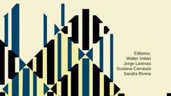 ¿Hacia dónde va la vivienda en Chile? Nuevos desafíos en el hábitat residencial / Adrede Editora