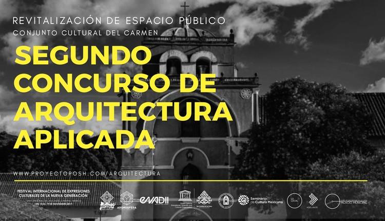 """Segundo Concurso de Arquitectura Aplicada """"Revitalización de Espacios Públicos, Conjunto cultural del Carmen"""", Arq.Roxana Vázquez/Arq.Alexander Callahan"""