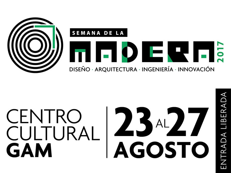 ¡Asiste a la Semana de la Madera 2017!
