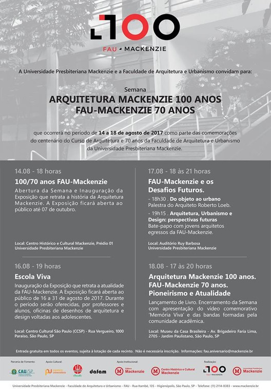 Semana Arquitetura Mackenzie 100 Anos - FAU-Mackenzie 70 Anos, Semana de Arquitetura comemora os 100 anos do curso