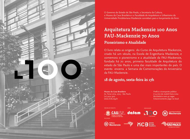 Lançamento de livro documenta os 100 anos da Arquitetura Mackenzie em São Paulo, Lançamento de livro documenta os 100 anos da Arquitetura Mackenzie em São Paulo