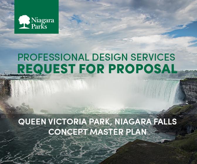 Request for Proposals (RFP) Development of Queen Victoria Park, Niagara Falls Concept Master Plan