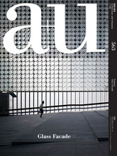 a+u 2017:08 Feature: Glass Façade
