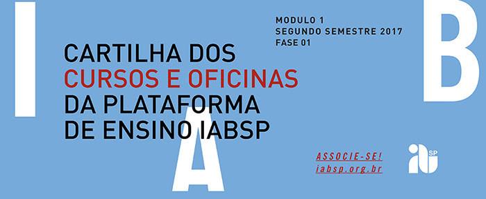Inscrições abertas para os cursos e oficinas da plataforma de ensino do IABsp