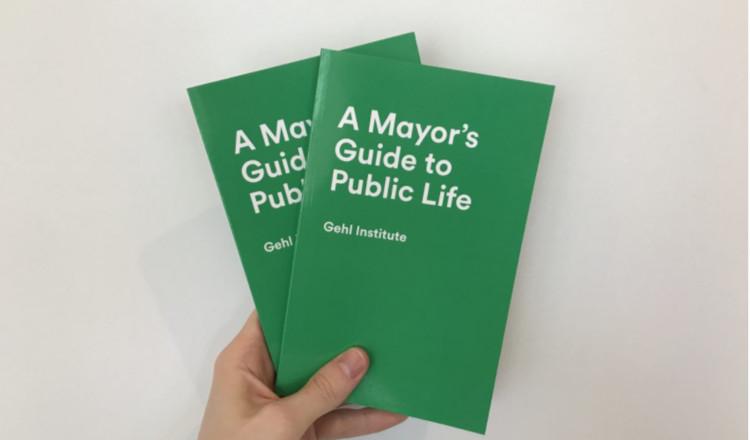 Gehl Institute lança guia gratuito sobre como as prefeituras podem melhorar a vida nas cidades, © Gehl Institute