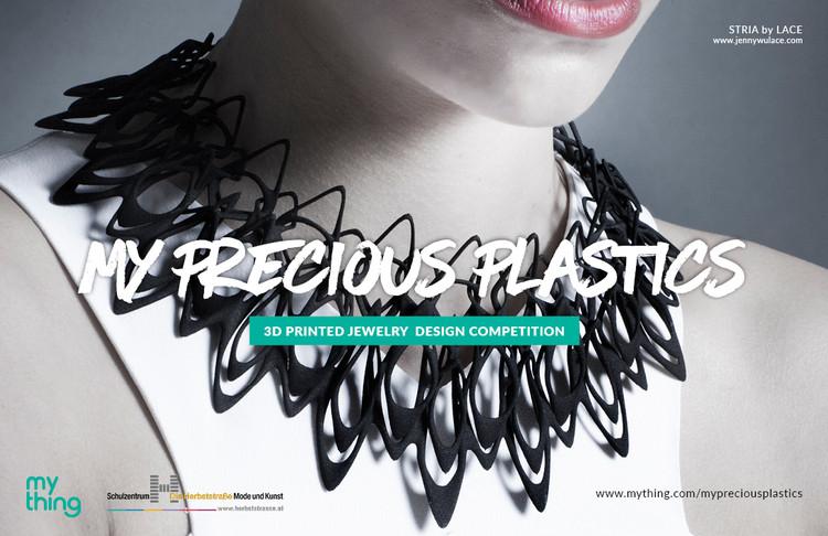 My Precious Plastics - 3D Jewellery Design Competition
