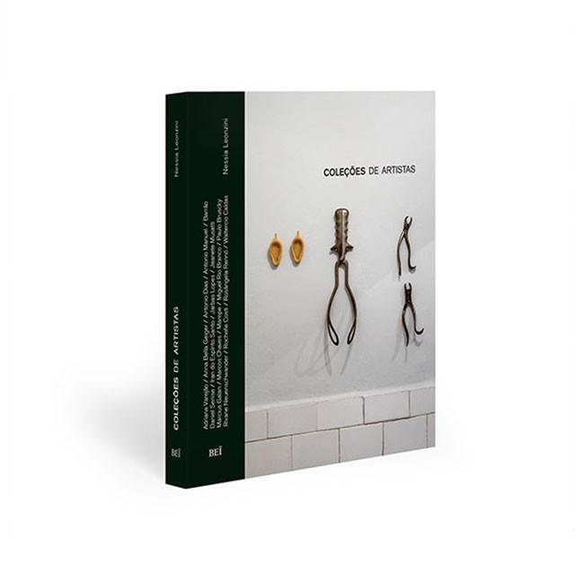 """BEĨ Editora lança o livro """"Coleções de Artistas"""", Livro reúne coleções pessoais de consagrados artistas brasileiros."""