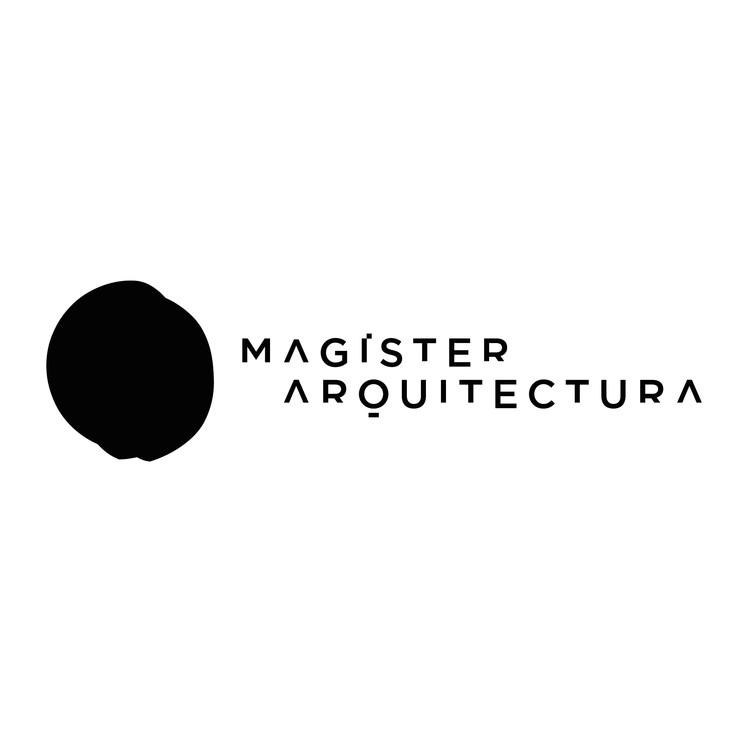 Magíster en Arquitectura de la U. de Chile: espacio interdisciplinario único en el país