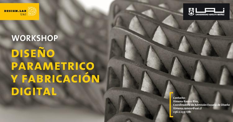 Workshop en Diseño Paramétrico y Fabricación Digital / Design Lab UAI, Cortesía de UAI