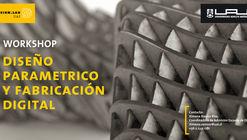 Workshop en Diseño Paramétrico y Fabricación Digital / Design Lab UAI