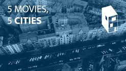 5 Movies, 5 Cities
