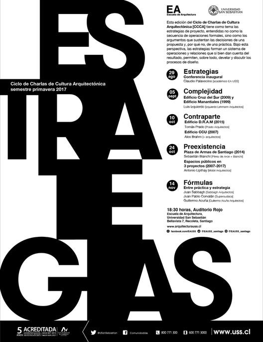 Ciclo de charlas de Cultura Arquitectónica USS | PRIMAVERA 2017 | ESTRATEGIAS, Escuela de Arquitectura, Universidad San Sebastián [EA USS]