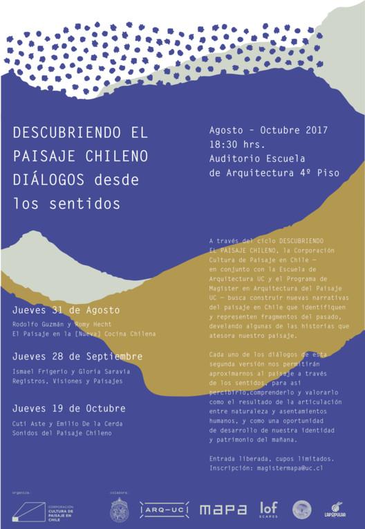 II Ciclo de Diálogos 'Descubriendo el Paisaje Chileno: Diálogo desde los Sentidos', Corporación Cultura de Paisaje en Chile
