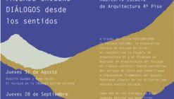II Ciclo de Diálogos 'Descubriendo el Paisaje Chileno: Diálogo desde los Sentidos'