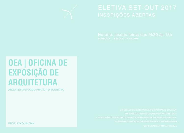 OEA | Oficina de Exposição de Arquitetura, Convite de inscrição. Imagem por Gak, Joaquin