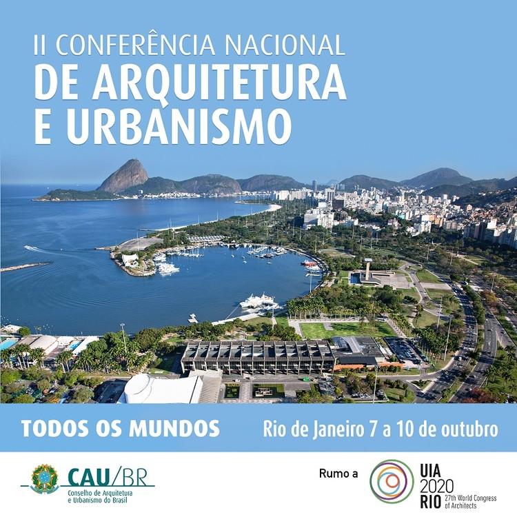 Rio de Janeiro vai sediar II Conferência Nacional de Arquitetura e Urbanismo, Cortesia de CAU/BR