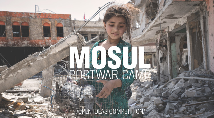 Open Ideas Competition: Mosul Postwar Camp