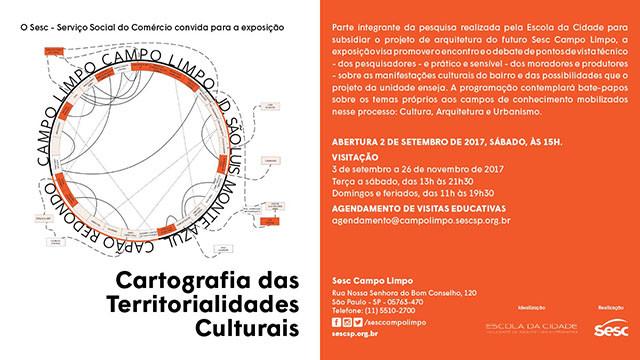 """Exposição """"Cartografias das Territorialidades Culturais"""" - SESC Campo Limpo e Escola da Cidade, Abertura da exposição acontece 02 de setembro. Oficinas acontecem aos sábados, de 09 a 30 de setembro. Gratuito."""