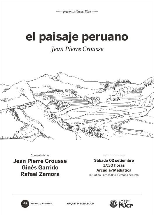 Presentación del libro El paisaje peruano | Jean Pierre Crousse, Cortesía de PUCP