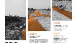 Concurso de Ideas para el Parque Fluvial Rímac: Explorando la relación entre la ciudad de Lima y los márgenes de sus ríos