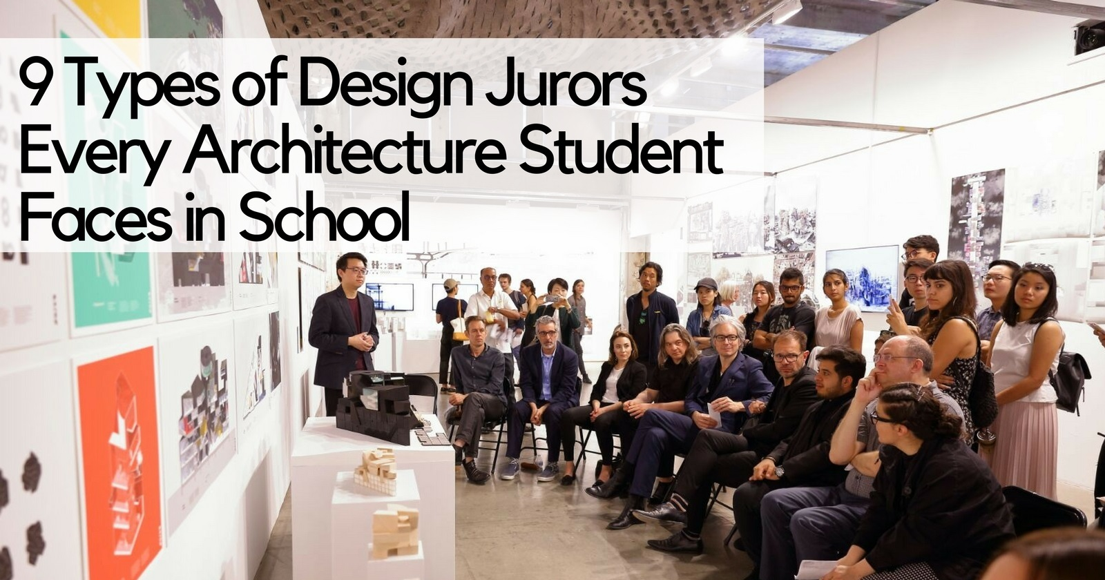 9 types of design juror every architecture student faces for Architecture student